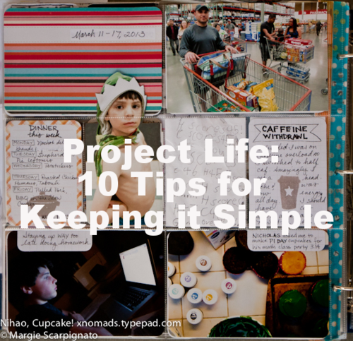 Project Life: 10 Tips for Keeping it Simple